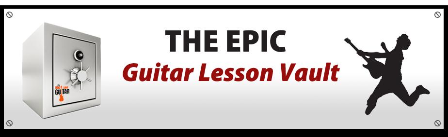 The Epic Guitar Lesson Vault